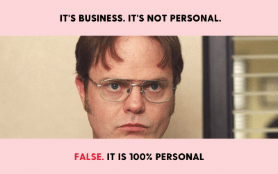 It's business. Not personal.